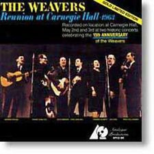 THE WEAVERS (GROUP) - Reunion At Carnegie Hall: 1963 CD Like New / Mint RARE
