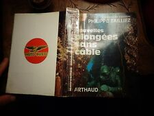 Philippe Taillez NOUVELLES PLONGEES SANS CABLE Bathiscaphe Homme Grenouille 1967
