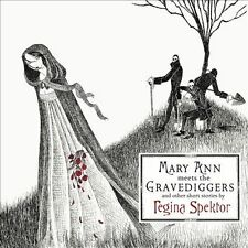 Mary Ann Meets the Gravediggers and Other Short Stories by Regina Spektor by...
