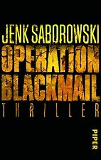 Saborowski, Jenk - Operation Blackmail: Thriller