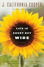 Life Is Short but Wide by J. California Cooper (2010, Paperback)
