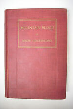 1915 Signed MOUNTAIN BLOOD*JOSEPH HERGESHEIMER*Inscribed to Sinclair Lewis