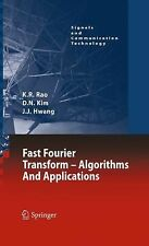 Fast Fourier Transform : Algorithms and Applications by K. R. Rao, Jae Jeong...