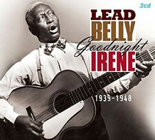 LEADBELLY - GOODNIGHT IRENE 1939-1948 3 CD NEU
