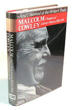 And I Worked at the Writer's Trade – SIGNED by Malcolm Cowley – 1st Edition 1978