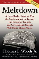 Meltdown: A Free-Market Look at Why the Stock Market Collapsed, the Economy Tank