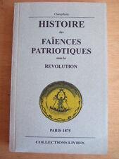 HISTOIRE DES FAIENCES PATRIOTIQUES SOUS LA REVOLUTION. CHAMPFLEURY.