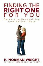 FINDING THE RIGHT ONE FOR YOU - Find Your Best Lifelong Partner - Norman Wright