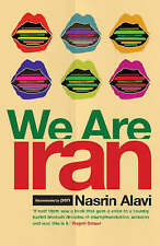 We are Iran by Nasrin Alavi (Paperback, 2006)