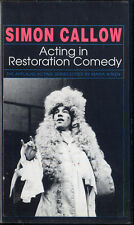 simon callow   ACTING IN RESTORATION COMEDY    VHS VIDEOTAPE