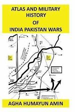 Atlas and Military History of India Pakistan Wars by Agha Amin (2012, Paperback)
