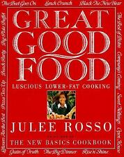 Great Good Food cook book Julee Rosso excellent