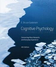 Cognitive Psychology : Connecting Mind, Research and Everyday Experience (4th Ed