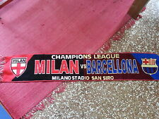 Sciarpa bufanda scarf MILAN BARCELLONA CHAMPIONS LEAGUE calcio football