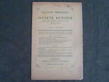 EURE ET LOIR BULLETIN DE LA SOCIETE DUNOISE N°137 1904 BON ETAT
