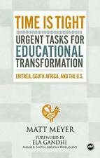 Time Is Tight: Urgent Tasks for Educational Transformation