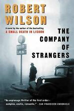 The Company of Strangers By Robert Wilson (2002, Paperback) Book