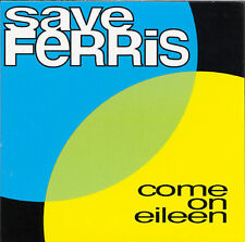 Come on Eileen / For You by Save Ferris