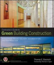 Contractors Guide to Green Building Construction: Management, Project Delivery,