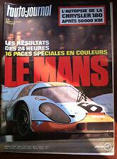 L'AUTO-JOURNAL du 06/1971; Les résultats des 24 Heures du Mans/ Chrysler 180