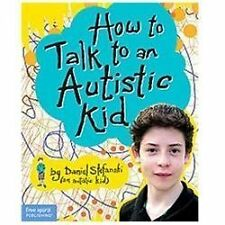How to Talk to an Autistic Kid-ExLibrary