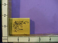 To from saying roses ribbon  RUBBER STAMP stampin up 33M