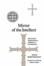 SUNY Series in Islam: Mirror of the Intellect : Essays on Traditional Science...