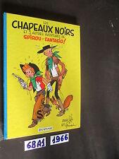LES CHAPEAUX NOIRS SPITOU ET FANTASIO (68 A 1)