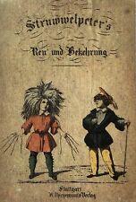 Struwwelpetriade. - Thienemann, Carl Ludwig. Struwwelpeter 's Reu' und Bekehrung