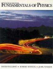 Fundamentals of Physics by David Halliday, Robert E. Resnick and Jearl Walker...
