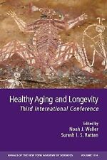Annals of the New York Academy of Sciences: Healthy Aging and Longevity Vol 1114