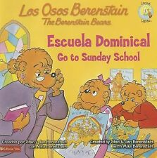 Los Osos Berenstain van a la escuela dominical  Go to Sunday School (Spanish Edi
