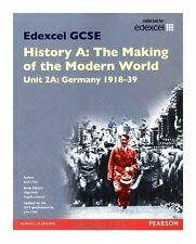 Edexcel GCSE History A the Making of the Modern World: Unit 2A Germany 1918-39 S