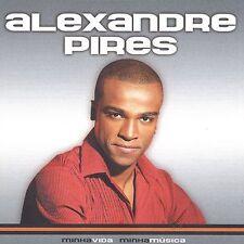 Pires, Alexandre, Minha Vida Minha, Excellent Import
