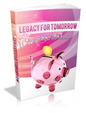 Legacy For Tomorrow + 10 Free eBooks With Resell rights ( PDF )