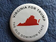 DONALD TRUMP OFFICIAL VIRGINIA - THE OLD DOMINION STATE CAMPAIGN PIN BACK BUTTON