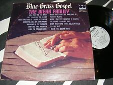 THE WEAR FAMILY Blue Grass Gospel Crown Records LP Unusual Country Roots MONO