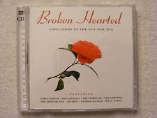 MUSIC CD BROKEN HEARTED LOVE SONGS OF THE 60'S AND 70'S 2 CD SET VARIOUS ARTISTS