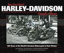 Harley-Davidson Family Album: 100 Years of the World's Greatest Motorcycle in Ra