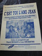 Partition C'est toi l'ami Jean Jean Ségurel Pascal Michaud 1996 Music Sheet