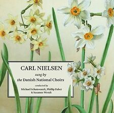 Carl Nielsen sung by the Danish National Choirs (CD, Jan-2016, Dacapo)