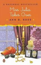 Miss Julia Takes Over by Ann B. Ross (2002, Paperback, Reprint)