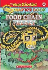 Food Chain Frenzy The Magic School Bus Chapter Book, No. 17