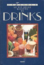 1993 – IN TAVOLA. LE PIÙ BELLE RICETTE DI DRINKS – APERITIVI COCKTAILS ALCOLICI