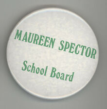 MAUREEN SPECTOR Bedford New Hampshire POLITICAL Pinback BUTTON Pin BADGE NH