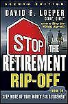 Stop the Retirement Rip-off: How to Keep More of Your Money for Retirement, Loep