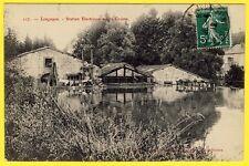 cpa 54 - LONGUYON (Meurthe et Moselle) STATION ÉLECTRIQUE sur la CRUSNE Écluse