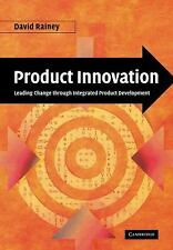 Product Innovation: Leading Change through Integrated Product Development