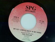 "TED TAYLOR ""MY KEY JUMPED BACK IN MY HAND / HOME AT LAST"" 45"