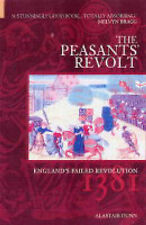 The Peasants' Revolt England's Failed Revolution of 1381 A Dunn WAT TYLER TAX
